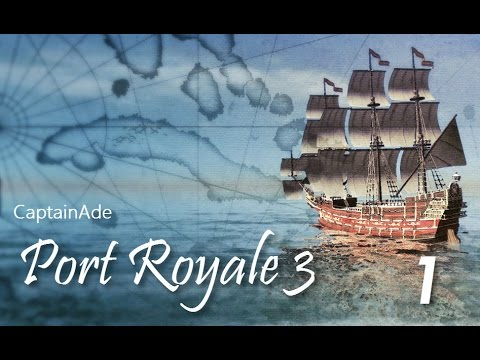 Let's Play Port Royale 3: Pirates & Merchants - #1 [Learning the Basics]