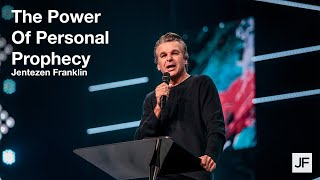 The Power of Personal Prophecy | Jentezen Franklin