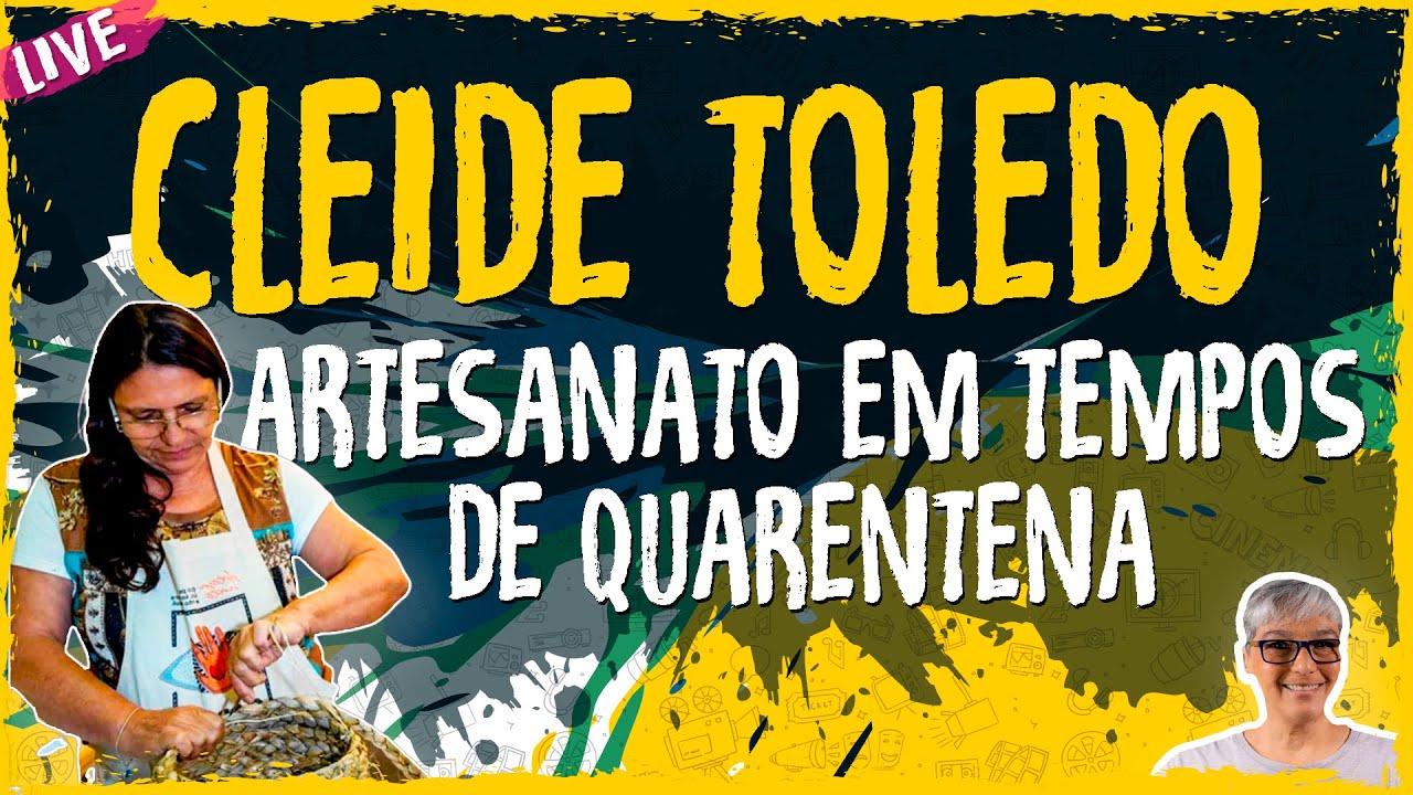 Artesanato em Tempos de Quarentena com Cleide Toledo – Live Convidado