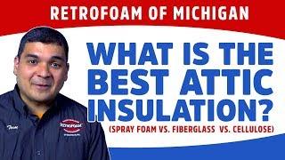 What is the Best Attic Insulation? (Spray Foam vs. Fiberglass vs. Cellulose)