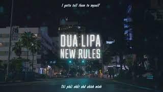 [Vietsub + Lyrics] New Rules   Dua Lipa (Deluxe)
