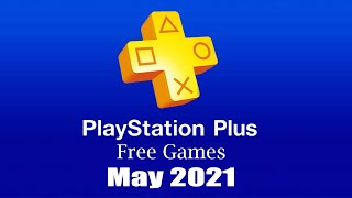 PlayStation Plus Free Games - May 2021 by Game News