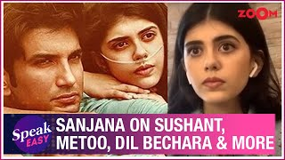 Sanjana Sanghi on Sushant Singh Rajput, MeToo allegations, Dil Bechara, memories & more | Exclusive
