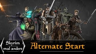 Alternate Start - Live Another Life (Skyrim mal anders)