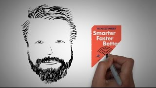 The power of choice: SMARTER FASTER BETTER by Charles Duhigg