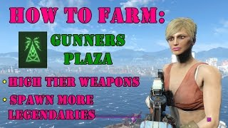 Fallout 4: How To Farm Gunners Plaza + Get More Legendary Spawns