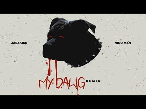 Jadakiss - My Dawg (Remix) ft. Nino Man