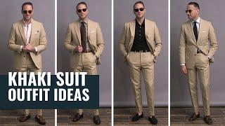 5 Ways To Wear A Khaki Suit | Summer Suit Outfit Ideas | Best Menswear