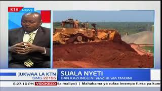 Jukwaa la KTN - 15th January 2017 - Suala Nyeti: Hali ya Madini nchini Kenya
