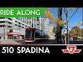 510 Spadina Streetcar Ride Along