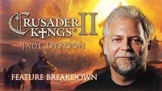 Crusader Kings II - Jade Dragon - Feature Breakdown