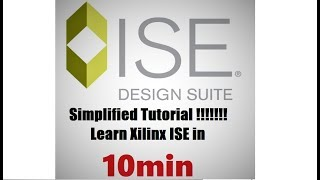 Xilinx Tutorial for Beginners | ISE 14.5 | Design Flow | 14.5 | VLSI | FPGA