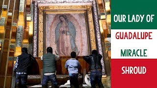 Basilica of Our Lady of Guadalupe Mexico City [MIRACULOUS IMAGE of our Our Lady of Guadalupe] 2019