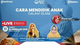 OASE: Cara Mendidik Anak dalam Islam