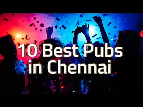 Top 10 Pubs In Chennai | Best Of Chennai Nightlife Mp3
