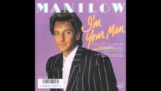 "Barry Manilow - I'm Your Man (Club Mix) (7"" Version)"