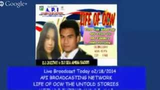 API BROADCASTING NETWORK  LIFE OF OCW UNTOLD STORIES WITH DJ JUZZME AND DJ MAC