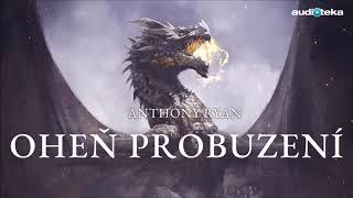 Anthony Ryan | Oheň Probuzení | Audiotéka.cz
