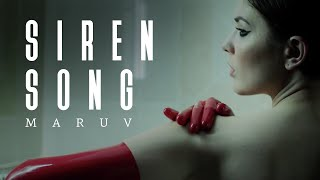 MARUV    Siren Song (Official Video)