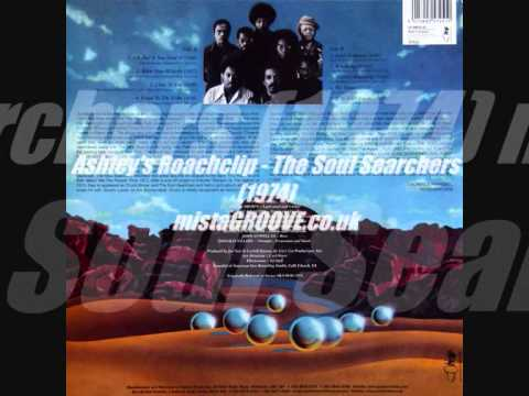 Ashley's Roachclip – The Soul Searchers (1974)