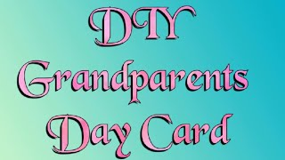 Grandparents day card....