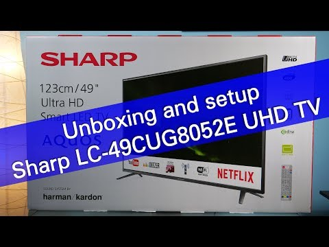SHARP Aquos LC-49CUG8052E UHD Smart TV unboxing and setup