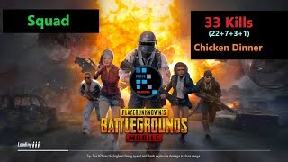 "[Hindi] PUBG Mobile | ""33 Kills"" In Squad & Winner Winner Chicken Dinner"