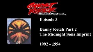 Ghost Rider Retrospective #3: The Midnight Sons Imprint