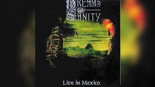Dreams of Sanity – Live in México '99 (Full Audio)