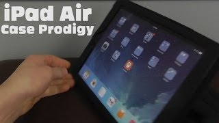 Case Prodigy iPad Air Case Review