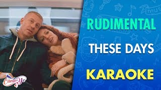 Rudimental -These days (Karaoke) | CantoYo
