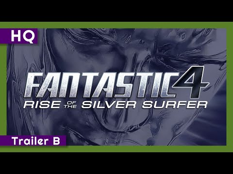 Video trailer för Fantastic Four: Rise of the Silver Surfer (2007) Trailer B
