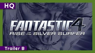 Trailer of Fantastic Four: Rise of the Silver Surfer (2007)