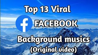 Top 13 Viral Facebook video background music।Facebook BGM।background music।