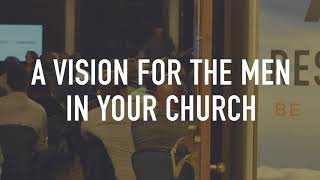 Developing A Vision For Men's Ministry In The Church