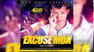 Boza - Excuse Mua MP3