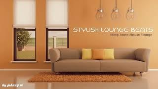 Stylish Lounge Beats #1   Deep House/House/Lounge Set   2017 Mixed By Johnny M