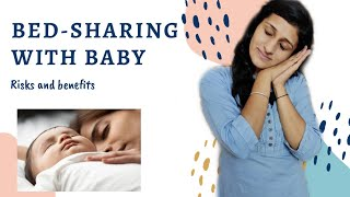 BED-SHARING with babies : Risks and benefits | Is it safe to share the bed with babies