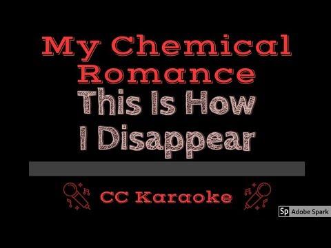 My Chemical Romance • This Is How I Disappear (CC) [Karaoke Instrumental Lyrics]