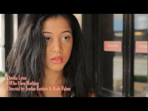 Devika Lynn - I Who Have Nothing (Official Video)