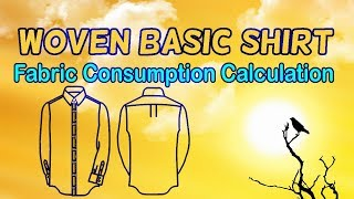Woven Shirt || Fabric Consumption Calculation Method || Episode 11