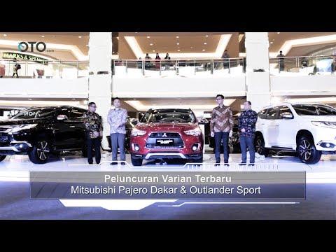 Peluncuran Varian Terbaru Mitsubishi Pajero Dakar dan Outlander Sport I OTO.COM