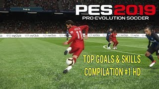 | PES 2019 Top Goals & Skills Compilation #1HD | افضل اهداف و مهارات بيس ٢٠١٩ '1' HD |