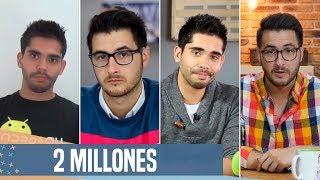 ¡ESPECIAL 2 MILLONES! GRACIAS A TODOS