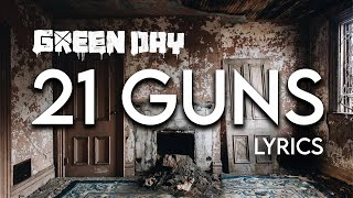 Green Day - 21 Guns Lyrics