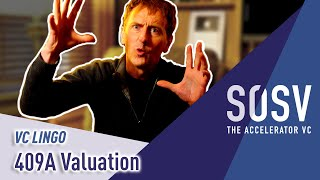 409A Valuation | VC Lingo | SOSV - The Accelerator VC