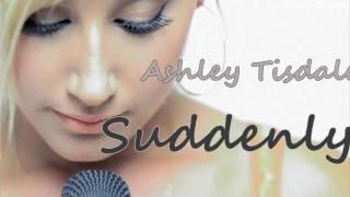 Ashley Tisdale-Suddenly (Lyrics)