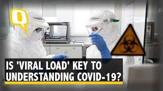 FAQ: How Dangerous Can COVID-19 Be? Can Viral Load of the Virus Determine? | The Quint