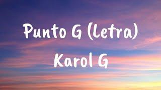 Karol G - Punto G (Letra)