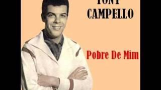 Tony Campello - Pobre De Mim